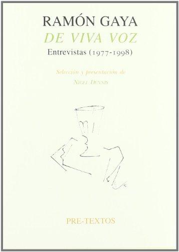 Descargar Libro De viva voz. Entrevistas (1977-1998) (Pre-Textos) de Ramón Gaya