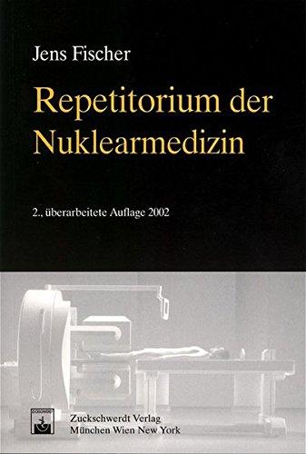 Repetitorium der Nuklearmedizin