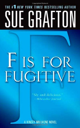 """F"" is for Fugitive (Kinsey Millhone Mysteries)"