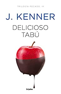 Delicioso tabú par J. Kenner