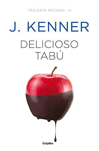 Delicioso tabú (Trilogía Pecado 3) de [Kenner, J.]