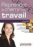 Telecharger Livres Reprendre le chemin du travail (PDF,EPUB,MOBI) gratuits en Francaise