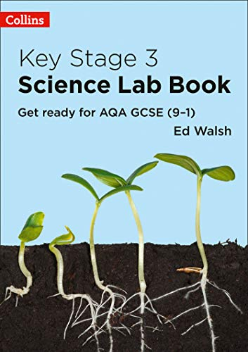 Key Stage 3 Science Lab Book: Get ready for AQA GCSE (9-1)