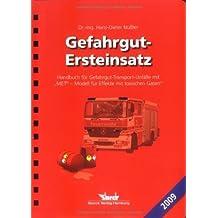Gefahrgut-Ersteinsatz: Handbuch für Gefahrgut-Transport-Unfälle mit MET© - Modell für Effekte mit toxischen Gasen by Hans-Dieter Nüßler (2009-08-31)