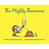 The Mighty Banana (English Edition)