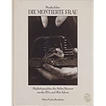 Die montierte Frau. Aktphotographien des Atelier Manassé aus den 20er und 30er Jahren