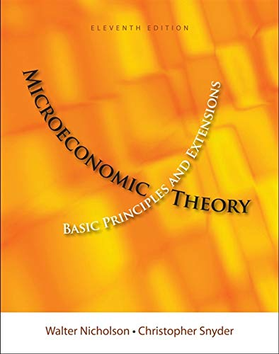 Microeconomic Theory: Basic Principles and Extensions (Upper Level Economics Titles)