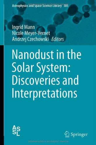 Nanodust in the Solar System: Discoveries and Interpretations (Astrophysics and Space Science Library) hier kaufen