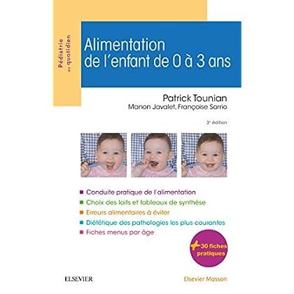 Alimentation de l'enfant de 0 à 3 ans 3e
