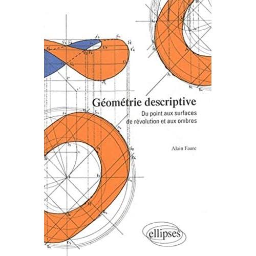 Géométrie descriptive : Du point aux surfaces de révolution et aux ombres