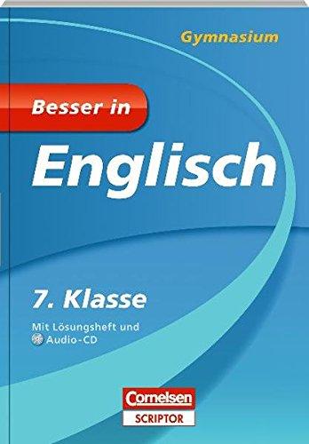 Besser in Englisch - Gymnasium 7. Klasse - Cornelsen Scriptor (Cornelsen Scriptor - Besser in)