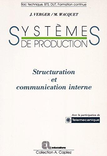 Systèmes de production : Bac technique, BTS, DUT, formation continue (Collection A. Capliez)