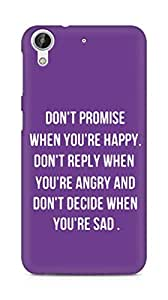 AMEZ dont promise when you are happy Back Cover For HTC Desire 626 G Plus