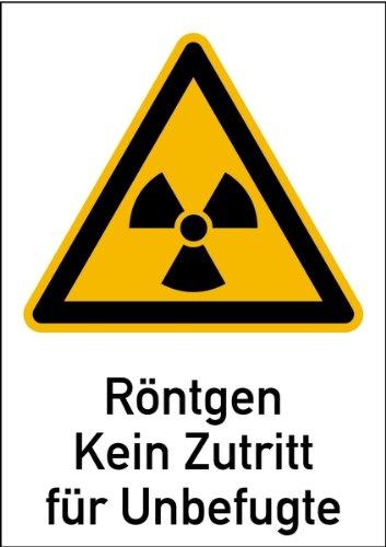 Aufkleber Röntgen Kein Zutritt für Unbefugte nach DIN 25430 Folie selbstklebend 210 x 148 mm (Warnschild, Strahlung)