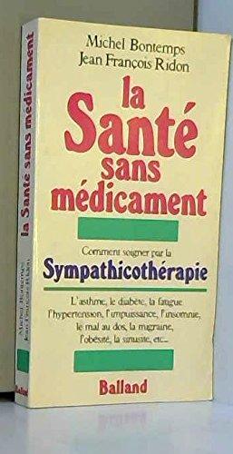 La Santé sans médicament par Michel Bontemps