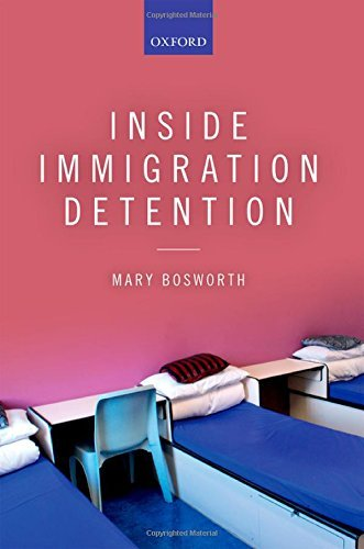 By Mary Bosworth Inside Immigration Detention [Paperback]