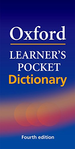Oxford Learner's Pocket Dictionary: A Pocket-Sized Reference to English Vocabulary (Oxford Dictionary Pocket)