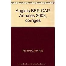 Annales BEP-CAP 2003 : Anglais, tous secteurs (Corrigés)