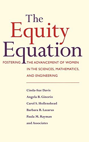 the-equity-equation-fostering-the-advancement-of-women-in-the-sciences-mathematics-and-engineering