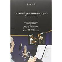 Traducción para el doblaje en España (TRAMA)