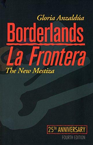 borderlands-la-frontera-the-new-mestiza-fourth-edition