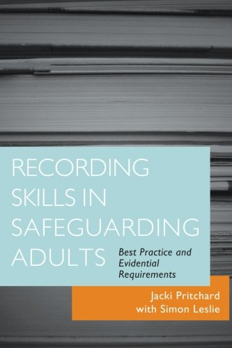 recording-skills-in-safeguarding-adults-best-practice-and-evidential-requirements