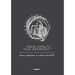 Adolfo Natalini 'four Sketchbooks': From Superstudio to Natalini Architetti
