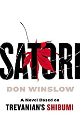 [(Satori)] [By (author) Don Winslow] published on (March, 2011)