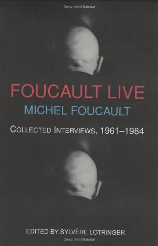 Foucault Live – Collected Interviews of Michel Foucault par Michel Foucault