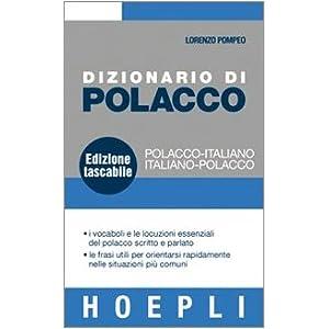 Dizionario di polacco. Polacco-italiano, italiano-