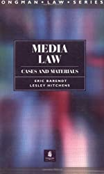 Media Law: Cases and Materials (Longman Law Series)