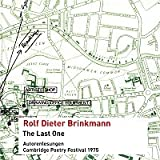 The last one [Tonträger] : Autorenlesungen, Cambridge Poetry Festival 1975 - 1 Audio-CD