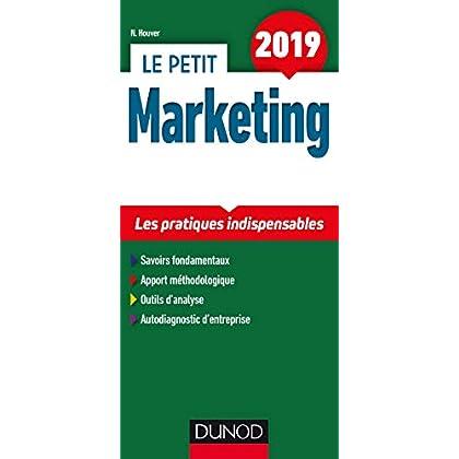 Le petit Marketing 2019 - Les pratiques indispensables