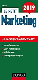 Le petit Marketing 2019 - Les pratiques indispensables de Nathalie Houver