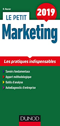 Le petit Marketing 2019 - Les pratiques indispensables