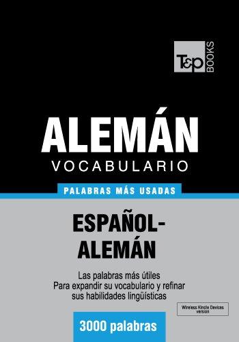 Vocabulario español-alemán - 3000 palabras más usadas (T&P Books) por Andrey Taranov