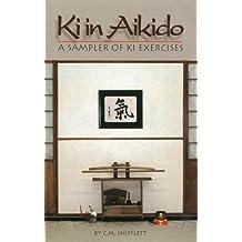 KI in Aikido: A Sampler of KI Exercises