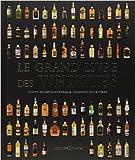 Le grand livre des whiskies de Gavin d Smith ,Dominic Roskrow,Devid de Kergommeaux ( 18 octobre 2012 ) - 18/10/2012