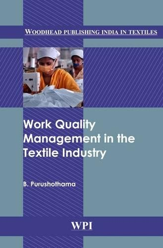 Work Quality Management in the Textile Industry (Woodhead Publishing India in Textiles)