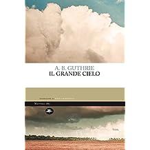 Il grande cielo (Italian Edition)