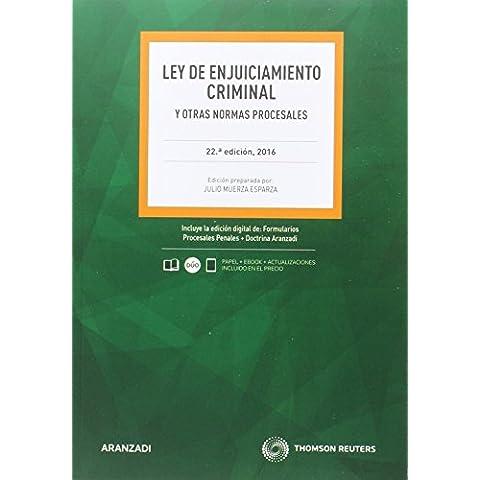 Ley de enjuiciamiento criminal y otras normas procesales (22ª ed. 2016) (Código Básico)