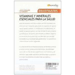 Vitaminas y minerales esenciales para la salud: Los nutrientes fundamentales para potenciar tu energía y aumentar tu vitalidad (Gu¡as Prácticas de