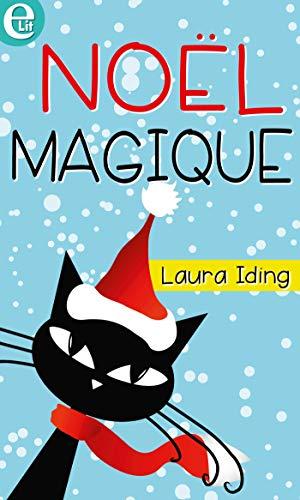 Noël magique (E-LIT) par [Iding, Laura]