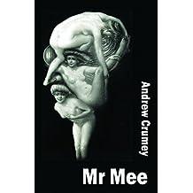 Mr Mee (Dedalus Original Fiction in Paperback)