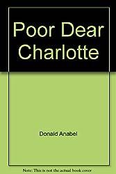 Poor Dear Charlotte