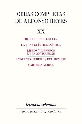 Obras completas, XX. Rescoldo de Grecia, La filosofía helenística, Libros y libreros en la antigüedad