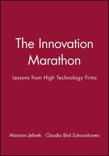 The Innovation Marathon: Lessons from High Technology Firms by Mariann Jelinek (1991-01-15) par Mariann Jelinek;Claudia Bird Schoonhoven