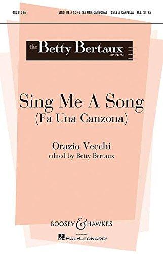 Sing Me A Song: Fa una canzona. gemischter Chor (SSAB) a cappella, Fingerzimbeln ad lib.. Chorpartitur. (Betty Bertaux Choral Series)