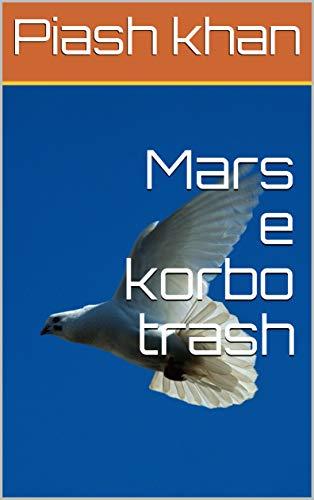 Mars e korbo trash (Galician Edition)