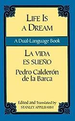 La Vida Es Sueno/Life is a Dream (Dover Dual Language Spanish)